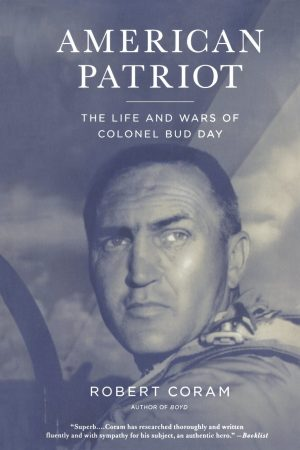Book Review of American Patriot: The Life and Wars of Colonel Bud Day