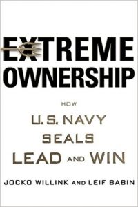 Extreme Ownership: The Perfect Mindset for Successful Leadership