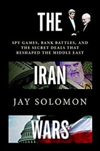 The Iran Wars: Interview with Jay Solomon